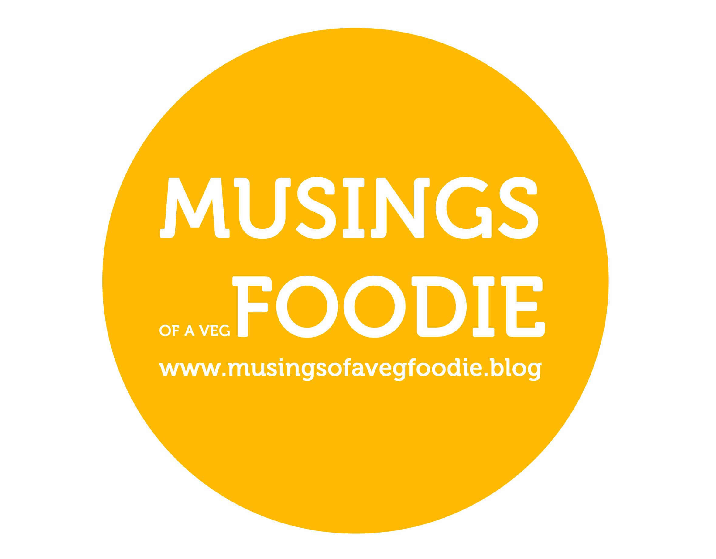 Musings of A Veg Foodie